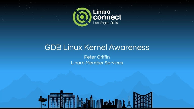 LAS16-403: GDB Linux Kernel Awareness