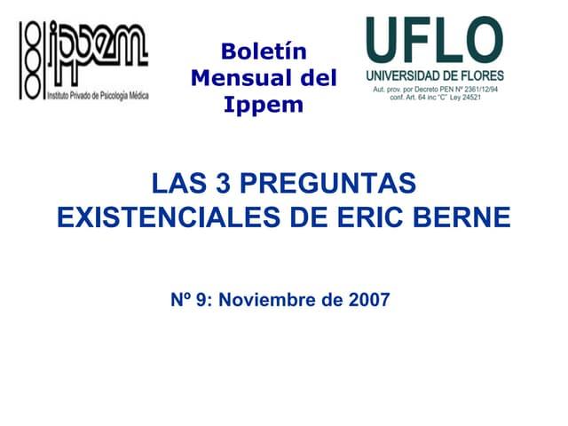 Las 3 Preguntas Existenciales de Eric Berne