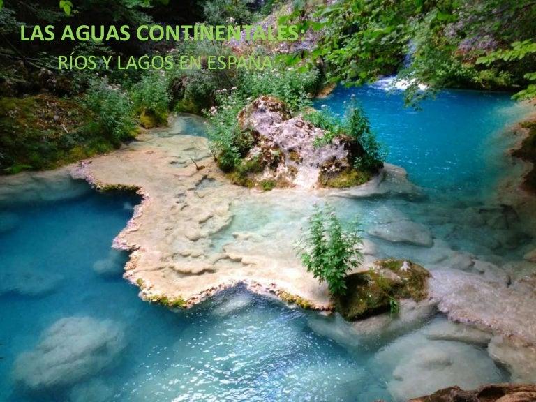 las aguas continentales en espa u00f1a