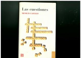 """""""Las cuestiones"""" (2007) Nicolas Casullo"""