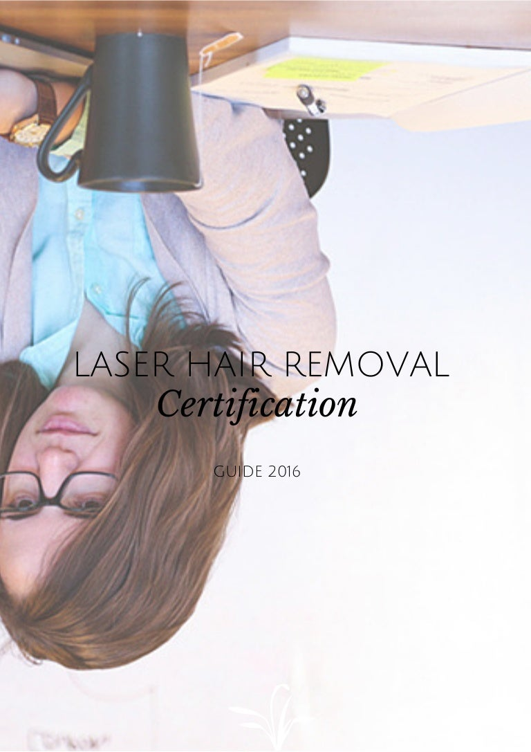 Laser hair removal certification xflitez Choice Image