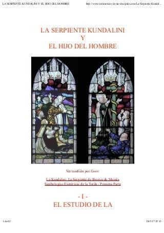 LA SERPIENTE KUNDALINI Y EL HIJO DEL HOMBRE