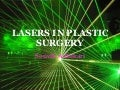 Lasers In Plastic Surgery