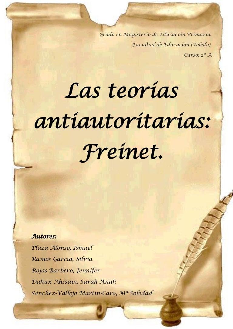 Las teorías antiautoritarias. Freinet.