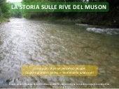 La storia sulle rive del Muson