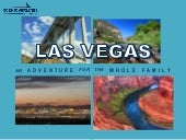 Las Vegas: An Adventure for the Whole Family