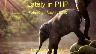 Lately in php - 2019 May 4
