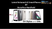 Latest Released LG Smart Phones.