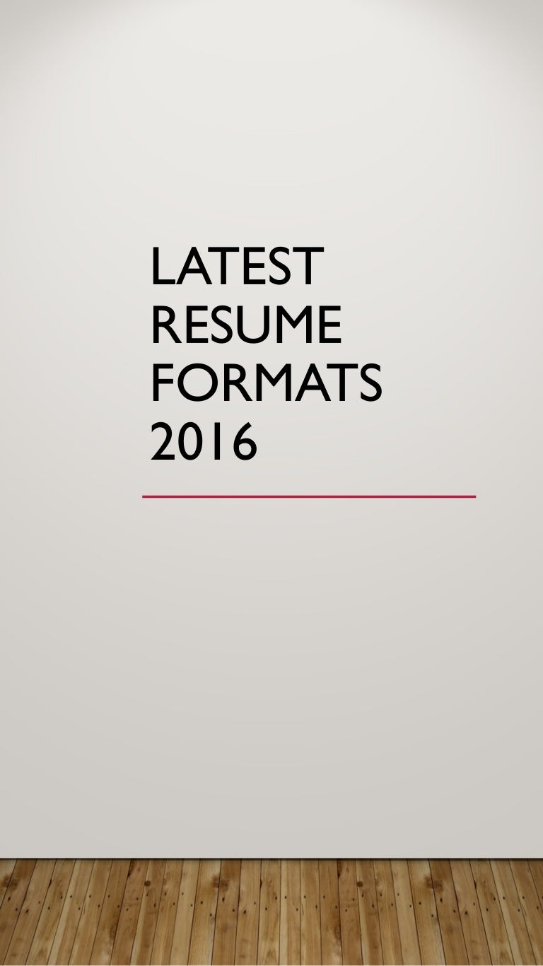 Latest Resume Formats 2016