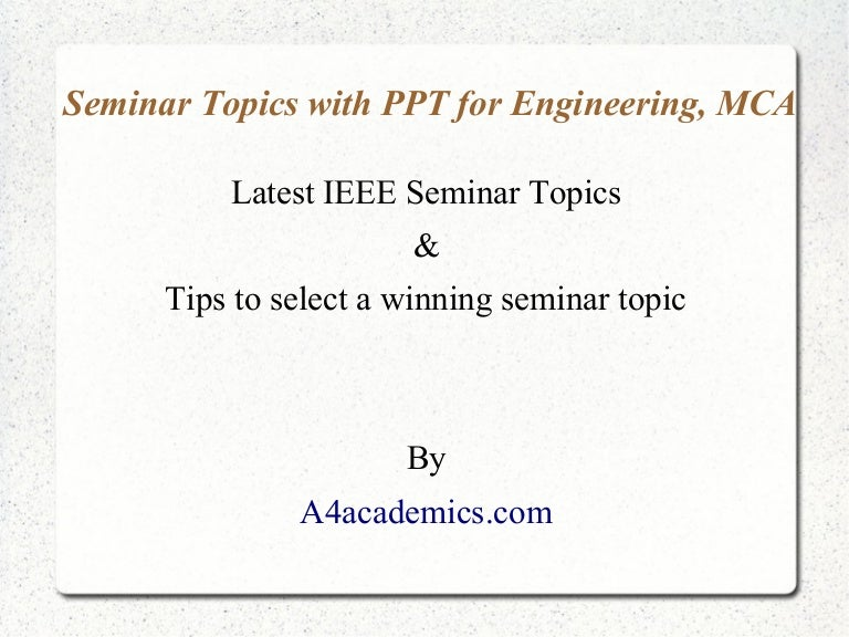 latest seminar topics for engineering mca msc students