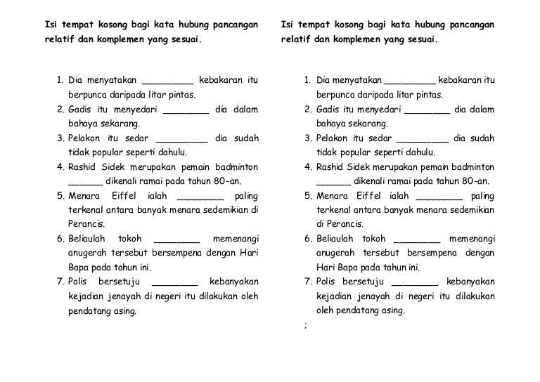 Latihan Kata Hubung Pancangan Relatif Dan Komplemen Yang Sesuai