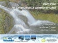 Open Data - for Conservation & Community Good