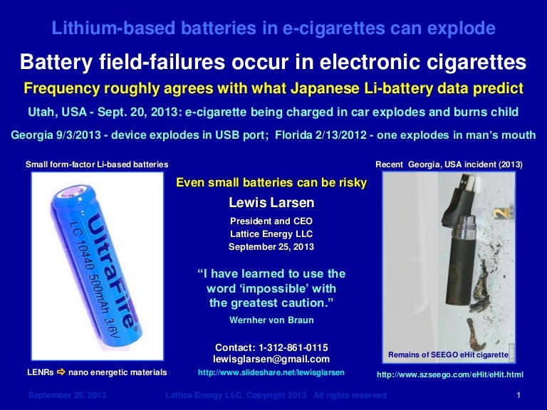 3f4f6b0a14a7a Lattice Energy LLC- Electronic Cigarette Explodes- Burns Child Sitting in  Car Seat-LENRs in Batteries-Sep 25 2013