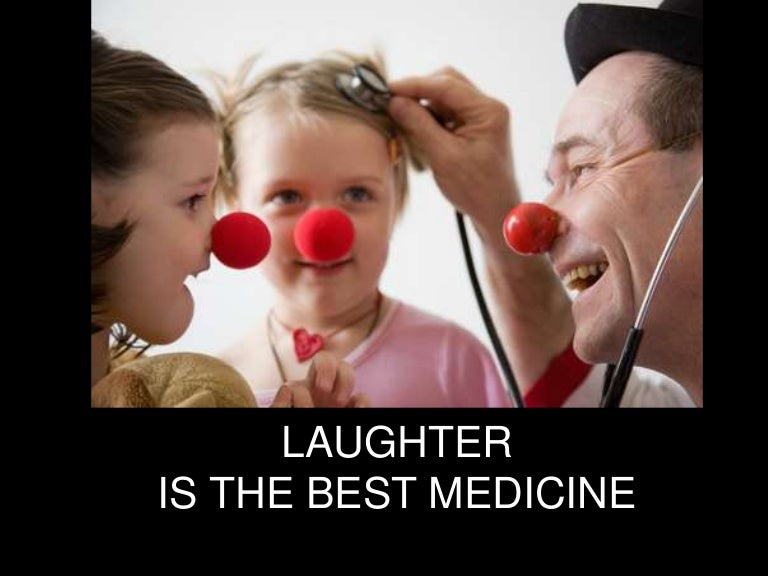 laughter the best medicine Is a good dose of laughter a day able to keep your heart healthy nobody knows for sure why laughter helps protect the heart laughter, the best medicine filed under: essays tagged with: health 3 pages, 1191 words.