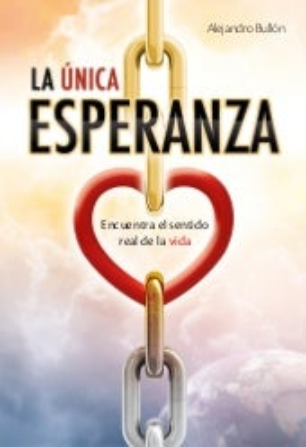 La Única Esperanza - Alejandro Bullón