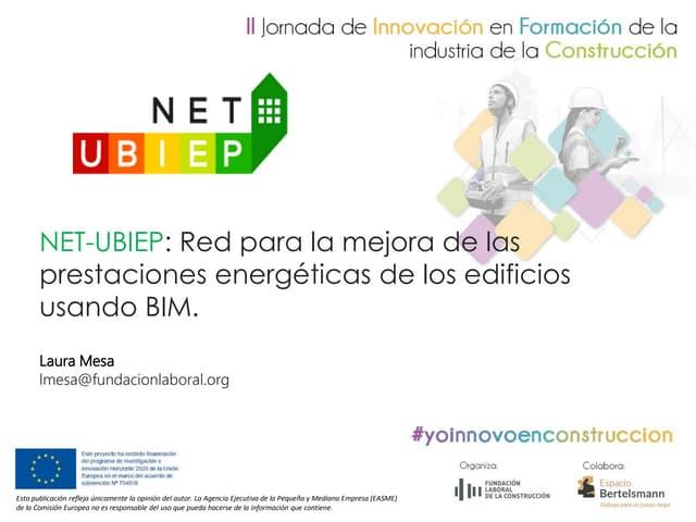 Red para la mejora de las prestaciones energéticas de los edificios mediante el uso de BIM. Proyecto NET-UBIEP
