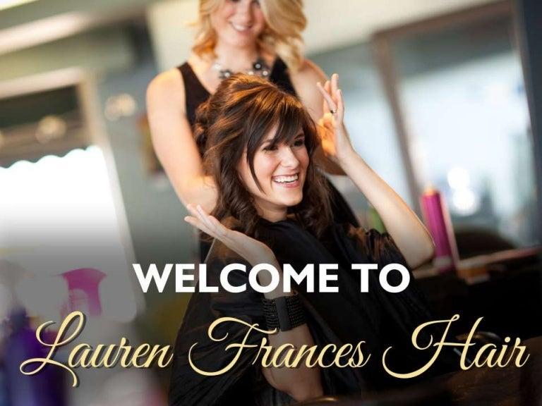 Lauren Frances Hair Presentation Best Hair Salon In Seattle