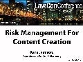 LavaCon - Risk Management for Content Creation