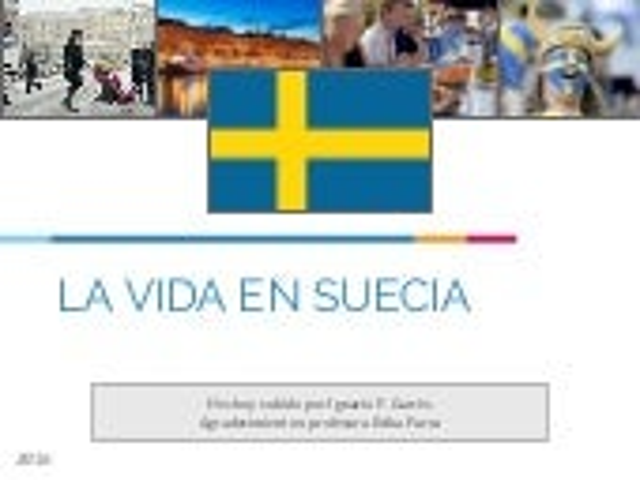 La vida en Suecia