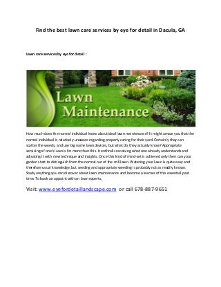 Lawn care services_by_eye_for_detail_in_dacula_ga