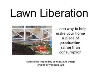 Lawn Liberation