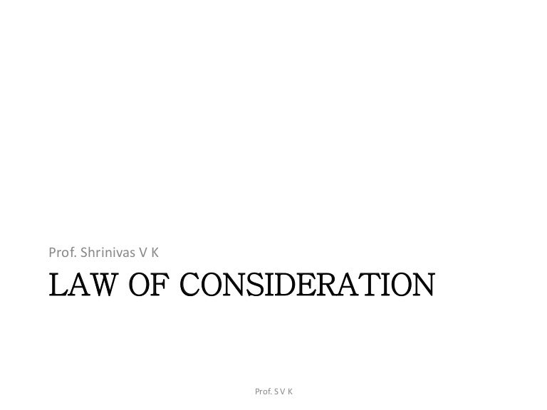 Law Of Consideration Business Law