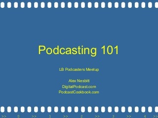 Podcasting 101 - Long Beach Podcast Meetup