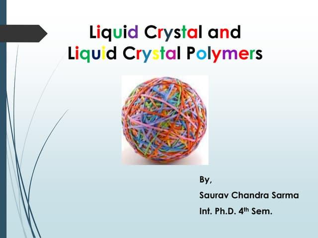 Liquid Crystal and Liquid Crystal Polymer