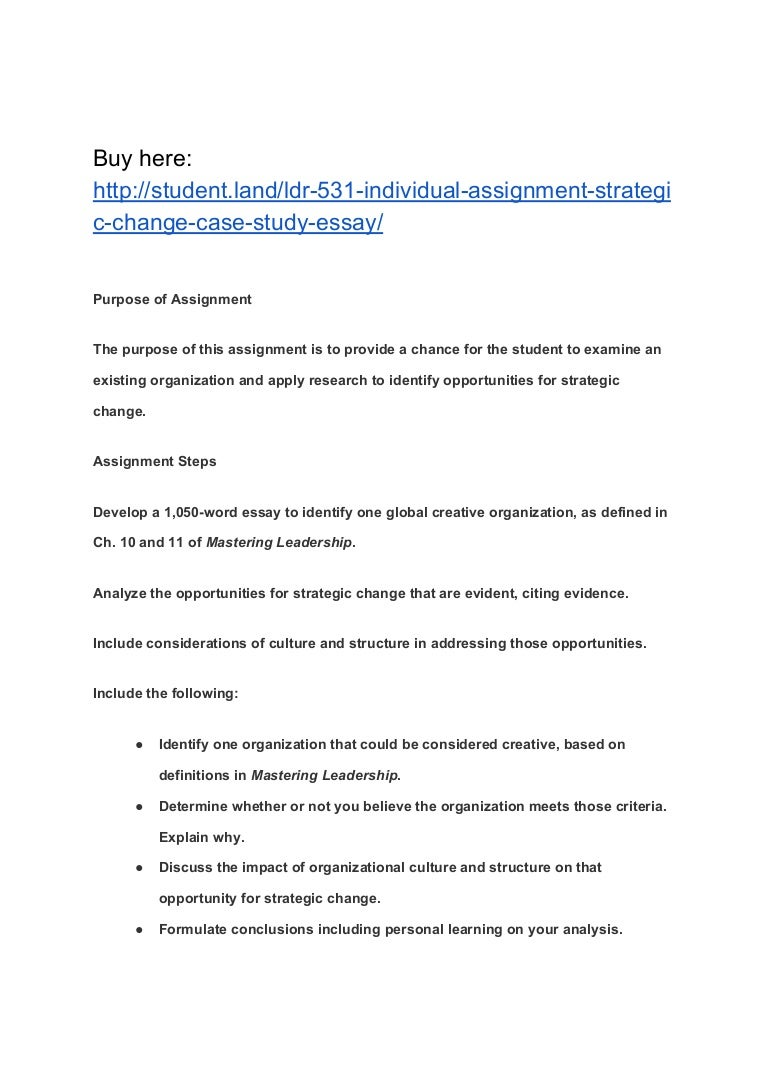 ldr 531 individual assignment strategic change case study essay