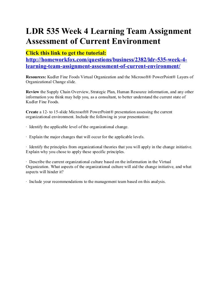 Ldr 535 week 4 learning team assignment assessment of current environ…