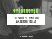 3 Tips for Seeking Out Leadership Roles
