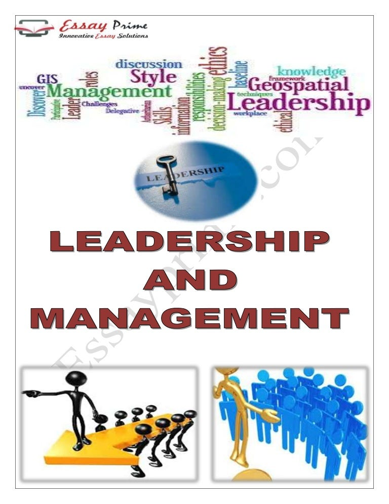 leadership and management essay sample