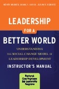 Leadershipfora betterworldinstructormanual