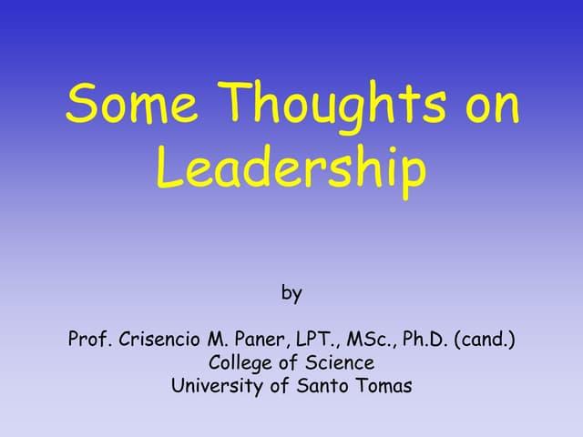 Leadership presentation by prof. crisencio m. paner