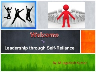 How does self-reliance help obtain a position of leadership?