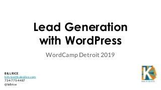 Lead Generation with WordPress - WordCamp Detroit 2019