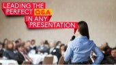 Leading the Perfect Q&A in Any Presentation