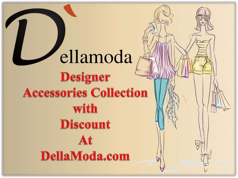 9f7124af1df Leading Designer Accessories with Discount at Dellamoda.com