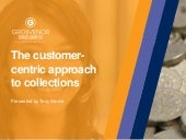 The customer-centric approach to debt collection