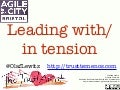 Leading with/in Tension Agile in the City Bristol