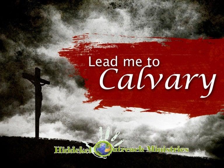 81 Lead Me To Calvary