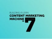 Construct a Lean Content Marketing Machine in 7 Steps