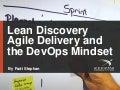 Lean Discovery, Agile Delivery & the DevOps Mindset