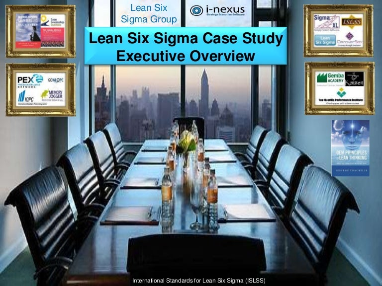 lean six sigma executive templates for case study s