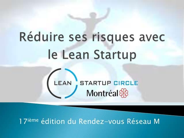 Reduire ses risques avec le Lean Startup