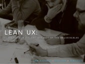 Lean UX: It really is about getting out of the deliverables business