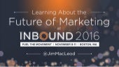 Learning About the Future of Marketing at INBOUND16