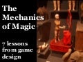 Mechanics of Magic: Lessons from Game Design