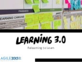 Learning 3.0 @ Agile 2015