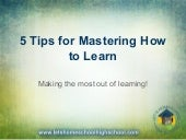 5 Tips for Mastering How to Learn
